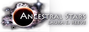 AncestralStars.com, web site of Laura E. Reeve