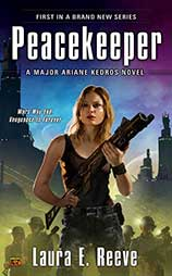 Peacekeeper, US/Canadian version, Major Ariane Kedros Novel #1
